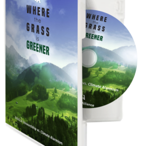 Where the Grass is Greener: Biblical Stewardship vs Climate Alarmism