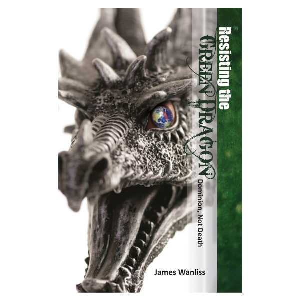 Resisting the Green Dragon: Dominion, Not Death