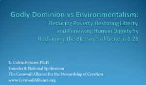 Godly Dominion vs. Environmentalism