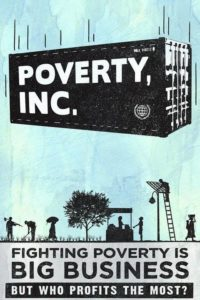 A Film that Could Revolutionize Your Whole Perception of How to Help the Poor