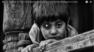 Your Tax Dollars at Work: Abortion and Forced Sterilization in India