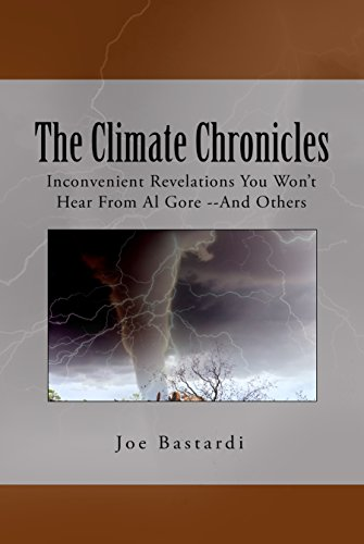 Why You MUST Read Joe Bastardi's The Climate Chronicles