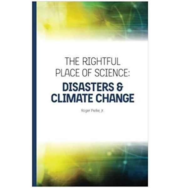 Disasters /& Climate Change The Rightful Place of Science